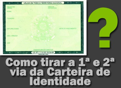 Montagem sobre reprodução do documento RG com o texto: Como tirar a 1ª e 2ª via da Carteira de Identidade