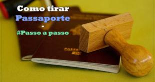 Passaporte brasileiro - como tirar