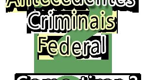 Como tirar Atestado de Antecedentes Criminais Federal pela internet