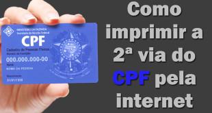 Como imprimir a 2ª via do CPF pela Internet sem sair da sua casa