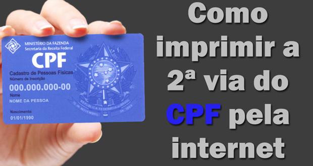Imprimir CPF - Como imprimir a 2ª via CPF pela Internet